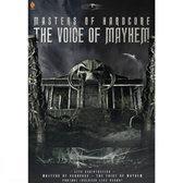 Masters Of Hardcore - The Voice Of Mayhem