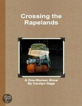 Crossing the Rapelands