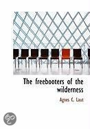 The Freebooters of the Wilderness