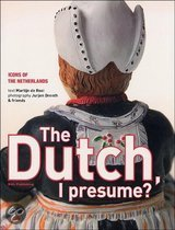 The Dutch, I Presume?