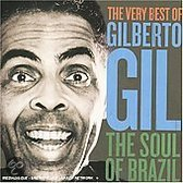 The Very Best of Gilberto Gil - The Soul of Brazil (CD)