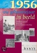 Geboortejaar in Beeld - 1956