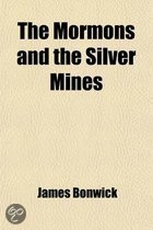 The Mormons And The Silver Mines