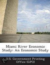 Miami River Economic Study
