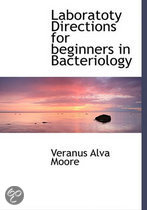 Laboratoty Directions for Beginners in Bacteriology