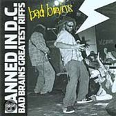Banned In Dc: Bad Brains Greatest R