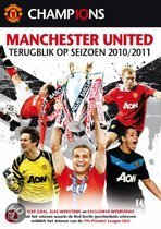 Manchester United - Season Review 2010-2011