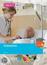 Traject V&V / VVT Ziekenhuis / deel 2 niveau 4