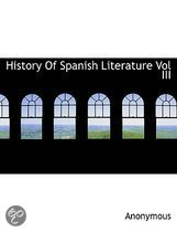 History of Spanish Literature Vol III