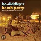 Bo Diddley S Beach Party