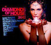 Diamonds Of House 2012