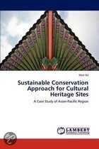 Sustainable Conservation Approach for Cultural Heritage Sites