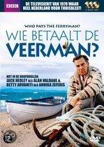 Wie Betaalt De Veerman?