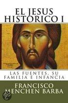 El Jesus Historico, I