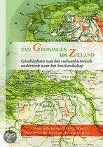 Van Groningen Tot Zeeland