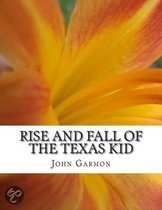 Rise and Fall of the Texas Kid