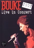 Bouke - Live In Concert 2007