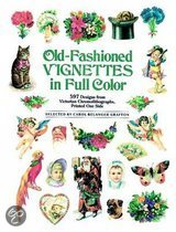 Old-Fashioned Vignettes in Full Color