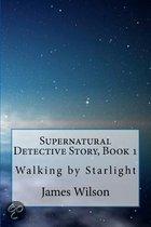 Supernatural Detective Story, Book 1