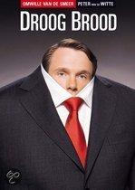 Droog Brood - Omwille Van De Smeer