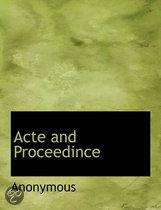 Acte and Proceedince