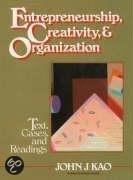 Entrepreneurship, Creativity And Organization
