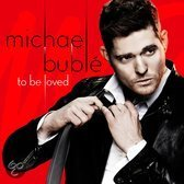 To Be Loved (Exclusieve Deluxe Edition)