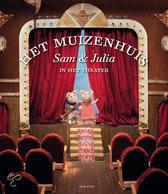 Het Muizenhuis -  Sam en Julia in het theater