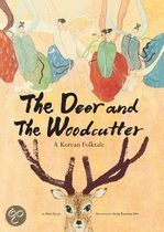 The Deer and the Woodcutter