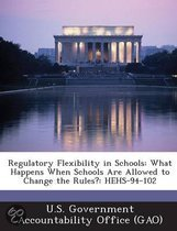 Regulatory Flexibility in Schools