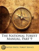 The National Forest Manual, Part 9
