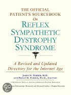 The Official Patient's Sourcebook On Reflex Sympathetic Dystrophy Syndrome