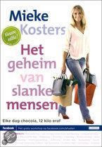 Het geheim van slanke mensen Mieke Kosters