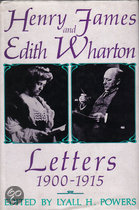 Henry James and Edith Warton. Letters 1900-1915.Edited by Lyall H. Powers.