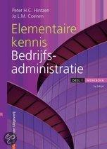 Elementaire kennis bedrijfsadministratie / 1 / deel Werkboek