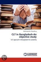 Clt in Bangladesh-An Objective Study