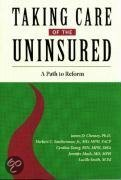 Taking Care of the Uninsured