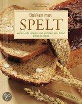 Bakken met spelt Verrassende recepten met speltmeel voor brood, gebak en hapjes Hirano-Curtet, M.