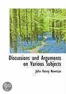 Discussions and Arguments on Various Subjects
