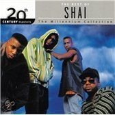 The Best Of Shai: 20th Century Masters The Millennium Collection
