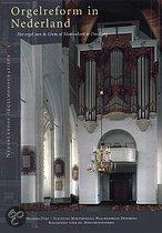 Orgelreform In Nederland
