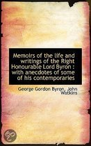 Memoirs of the Life and Writings of the Right Honourable Lord Byron
