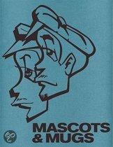 Mascots & Mugs Limited Edition