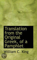 Translation from the Original Greek, of a Pamphlet