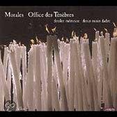 Morales: Office des Tenebres