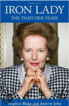 Iron Lady - The Thatcher Years