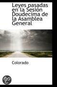 Leyes Pasadas En La Sesi N Doudecima de La Asamblea General