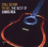 Chris Rea - Still So Far To Go ... The Best Of (2CD)