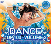 Ultimate Dance Top 100 Vol. 3