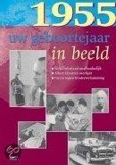 Geboortejaar in Beeld - 1955